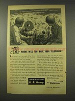 1948 U.S. Army Ad - Where Will You Have Your Telephone