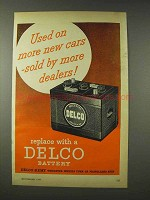1948 Delco Battery Ad - Used on More New Cars