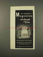 1948 Magnavox Radio-Phonograph Television Advertisement - The Magnificent