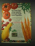 1981 Scotts Grow Vegetables Ad - Better Have Appetite