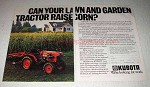 1981 Kubota B7100DT Tractor Ad - Can Raise Corn