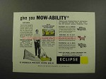 1960 Eclipse Lawn Mower Ad - Give Mow-Ability