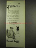 1922 Starrett Tools Ad - Hack Saw, Balances as Colt 45