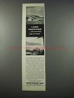 1962 Airstream Land Yacht Trailer Ad - Exciting Travel