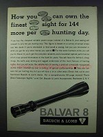 1962 Bausch & Lomb Balvar 8 Scope Ad - Finest Sight