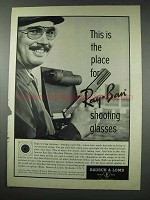 1961 Ray-Ban Shooting Glasses Ad - This is the Place