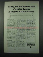 1961 Swissair Airline Ad - Prohibitive Cost of Europe