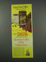 1961 Siesta Coffee Ad - Great Coffee Without Caffein