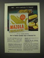 1961 Mazola Margarine Ad - Replace Spreads High in Fat