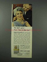 1960 Clairol Come Alive Gray Hair Color Ad - I Love It