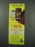 1960 Siesta Coffee Ad - Great Without Caffein!