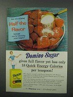 1960 Domino Sugar Ad - Full Flavor Only 18 Calories