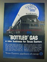 1963 Texas Eastern Ad - Bottled Gas Business