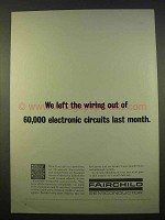 1963 Fairchild Semiconductor Ad - Left The Wiring Out