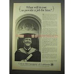 1963 Union Oil Company of California Ad - Provide a Job