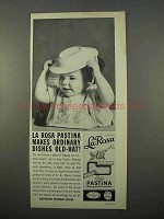 1963 La Rosa Pastina Ad - Ordinary Dishes Old-Hat