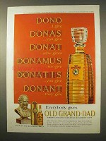 1963 Old Grand Dad Bourbon Whiskey Ad - Dono I Give