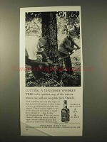 1963 Jack Daniel's Whiskey Ad - Cutting a Whiskey Tree