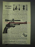 1963 Bushnell 1.3x Phantom Scope Ad - Scope a Pistol?