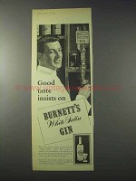 1959 Burnett's White Satin Gin Ad - Good Taste Insists