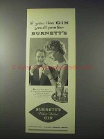 1959 Burnett's White Satin Gin Ad - You'll Prefer
