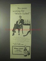 1959 Dewar's White Label Scotch Ad - No More Waiting