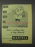 1959 Martell Cognac Ad - When You Stop To Think