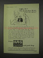 1959 HAG Coffee Ad - Coffee Sir? Yes if You Have HAG