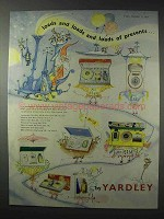 1958 Yardley Gift Sets Ad - Loads And Loads of Presents