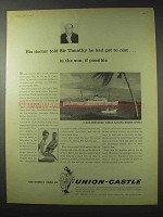 1958 Union Castle Cruise Ad - Sir Timothy Had To Rest