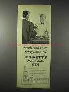 1958 Burnett's White Satin Gin Ad - People Who Know