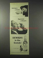 1958 Dewars Scotch Ad - Anticipate a Scotch
