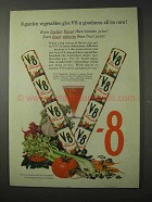 1958 V-8 Juice Ad - 8 Garden Vegetables Goodness