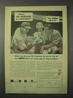 1958 Mutual of New York MONY Insurance Ad - What!