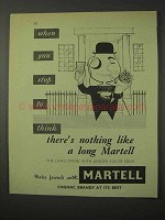 1958 Martell Cognac Ad - When You Stop to Think