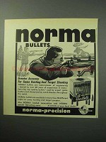 1958 Norma Bullets Ad - Greater Accuracy For Hunting