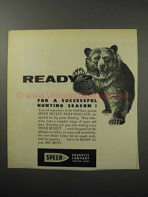 1956 Speer Bullets Ad - Ready for Hunting Season