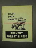 1956 Prevent Forest Fires Ad - Crush Your Smokes
