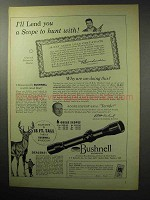 1955 Bushnell Scopes Ad - A Scope to Hunt With