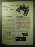 1955 Bausch & Lomb Zephyr-Light Binocular Ad - Get Most