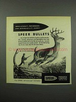 1955 Speer Bullets Ad - Accuracy, Performance