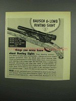 1955 Bausch & Lomb Hunting Sight Ad - You Never Knew
