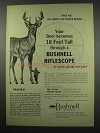 1954 Bushnell Riflescope Ad - Deer Becomes 18 Feet Tall
