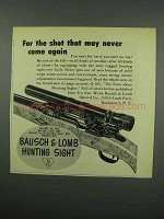 1954 Bausch & Lomb Hunting Sight Ad - For The Shot