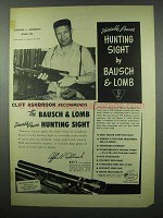1953 Bausch & Lomb Hunting Sight Ad - Cliff Ashbrook