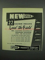 1953 Speer 22 Caliber Bullets Ad - Lead the Field