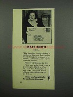 1953 American Cancer Society Ad - Kate Smith Says