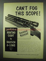 1952 Bausch & Lomb Variable Power Hunting Sight Ad - Can't Fog