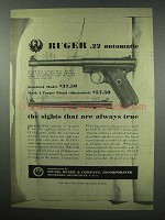 1952 Ruger Mark I Target Pistol Ad - Sights Are True