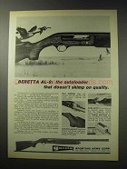 1969 Beretta AL-2 Shotgun Ad - Doesn't Skimp on Quality